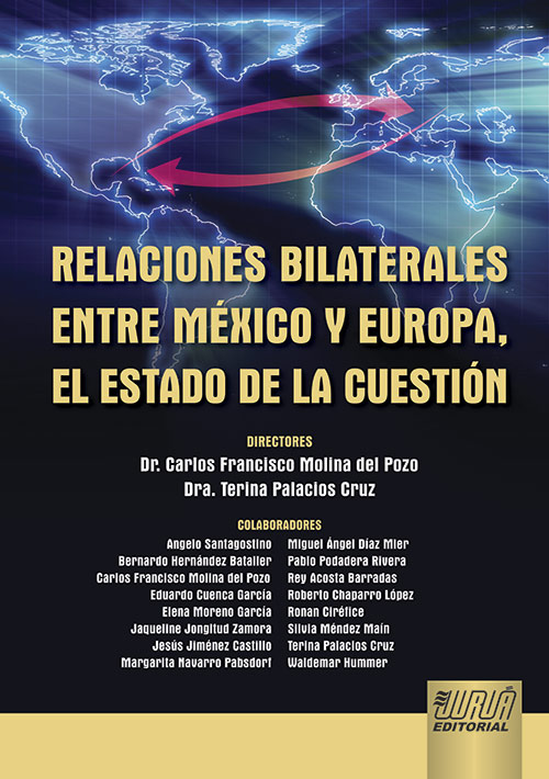 Relaciones Bilaterales Entre México y Europa, el Estado de la Cuestión