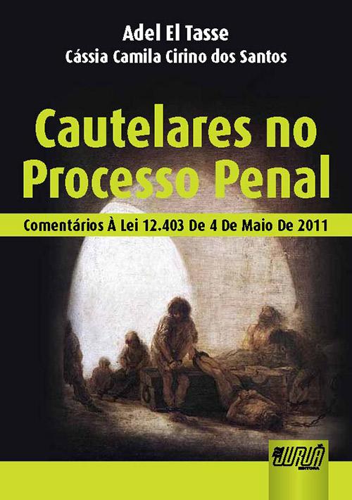 Cautelares no Processo Penal