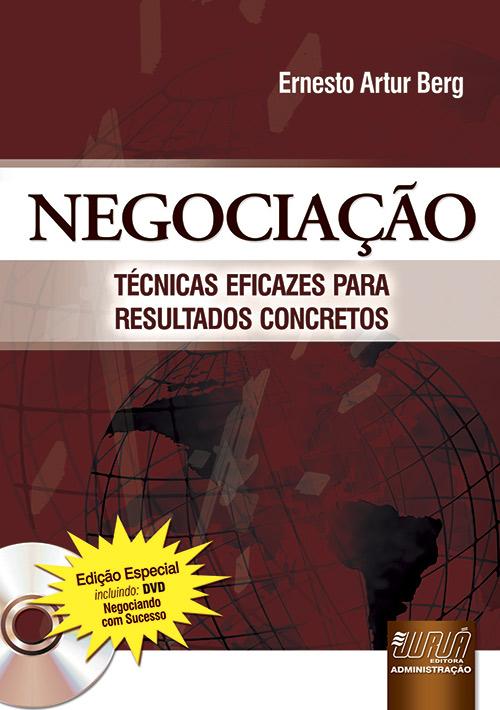 Negociação - Técnicas Eficazes para Resultados Concretos