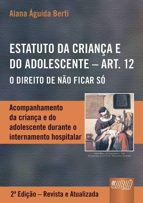 Estatuto da Criança e do Adolescente - Art. 12