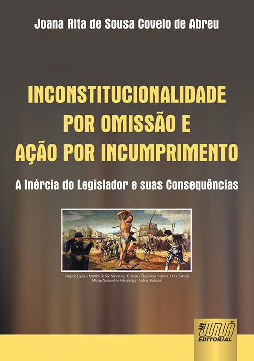 Inconstitucionalidade por Omissão e Ação por Incumprimento