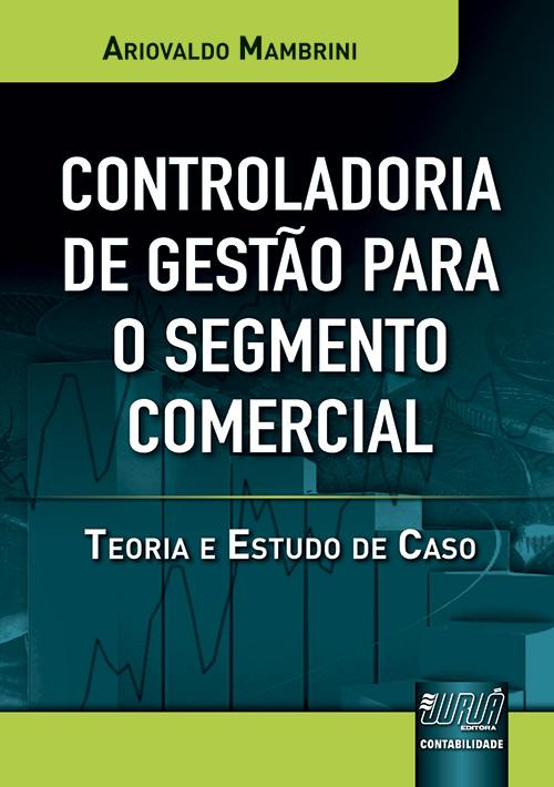 Controladoria de Gestão para o Segmento Comercial