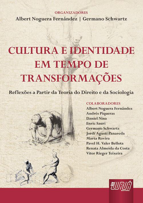 Cultura e Identidade em Tempo de Transformação