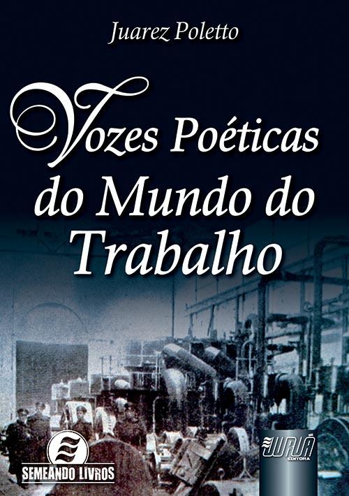 Vozes Poéticas do Mundo do Trabalho