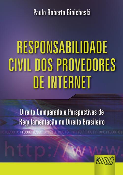 Responsabilidade Civil dos Provedores de Internet