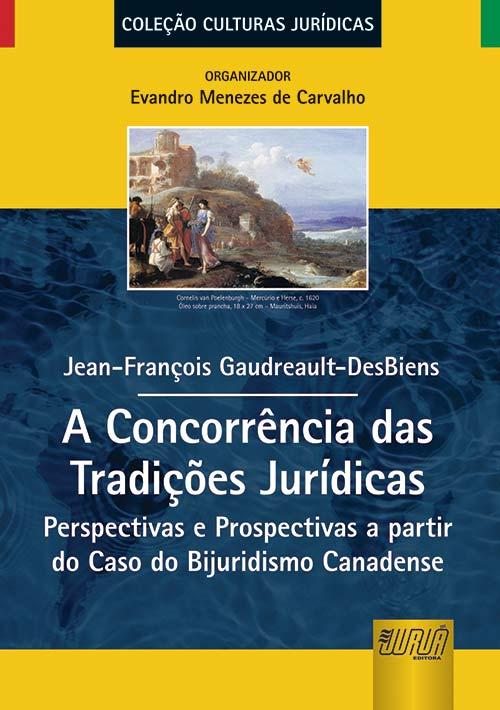 Concorrência das Tradições Jurídicas, A