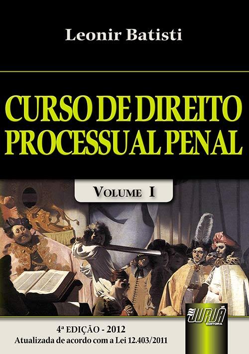 Curso de Direito Processual Penal - Volume I