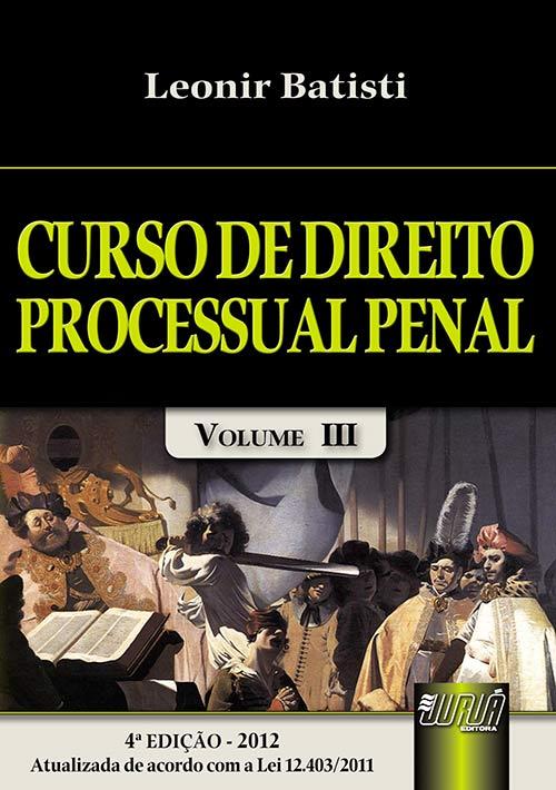 Curso de Direito Processual Penal - Volume III