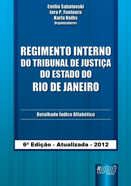 Regimento Interno do Tribunal de Justiça do Estado do Rio de Janeiro
