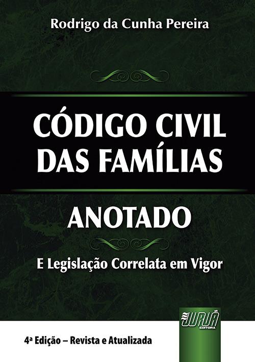 Código Civil das Famílias - Anotado