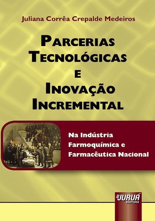 Parcerias Tecnológicas e Inovação Incremental