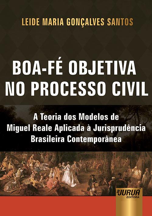 Boa-fé Objetiva no Processo Civil