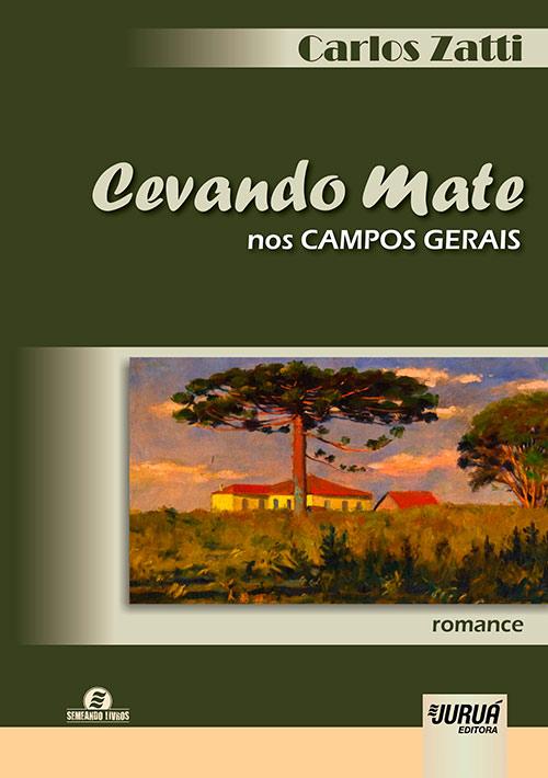 Cevando Mate nos Campos Gerais