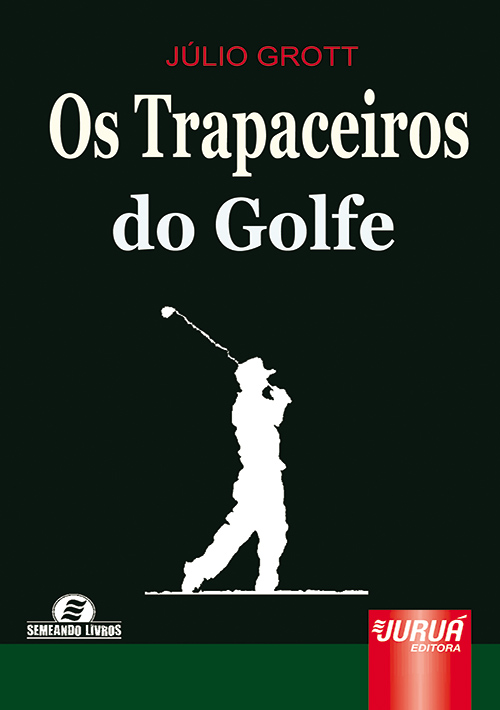 Trapaceiros do Golf, Os