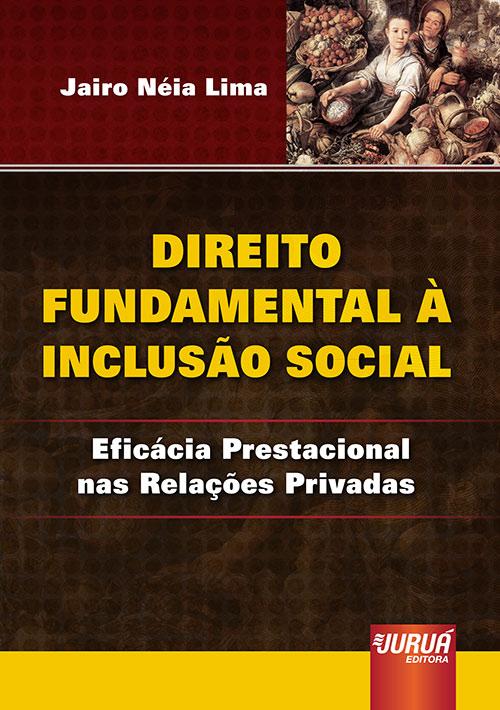 Direito Fundamental à Inclusão Social