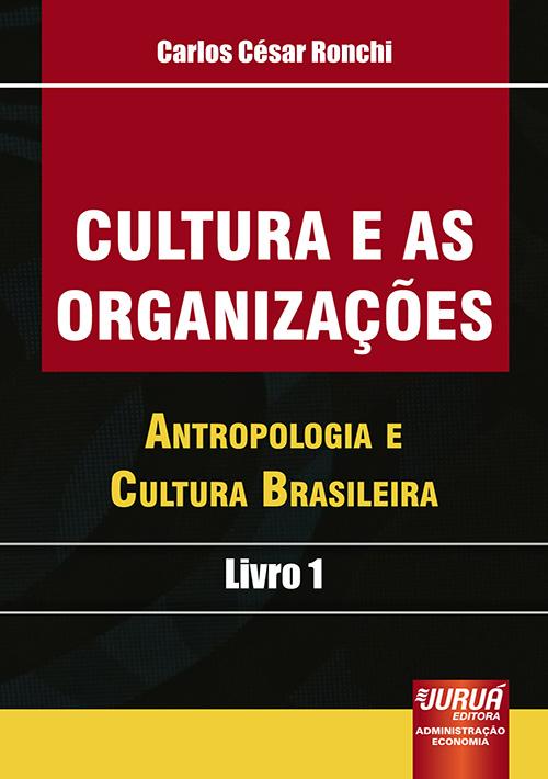 Cultura e as Organizações