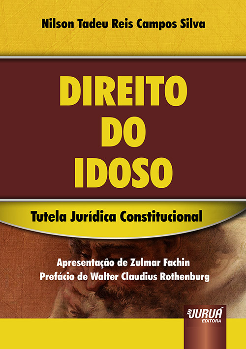 Direito do Idoso – Tutela Jurídica Constitucional