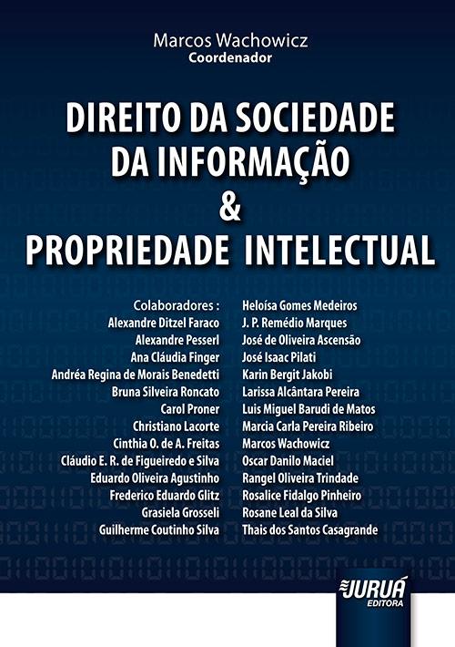 Direito da Sociedade de Informação e Propriedade Intelectual