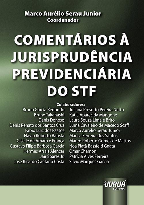 Comentários à Jurisprudência Previdenciária do STF