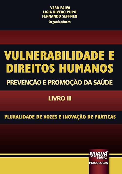 Vulnerabilidade e Direitos Humanos – Promoção e Prevenção da Saúde – Livro III