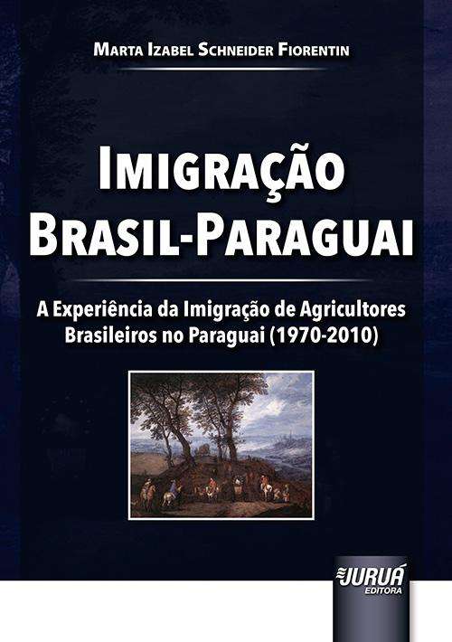 Imigração Brasil-Paraguai