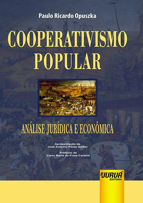 Cooperativismo Popular – Análise Jurídica e Econômica