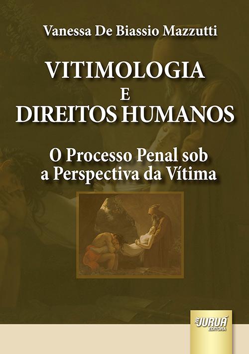 Vitimologia e Direitos Humanos
