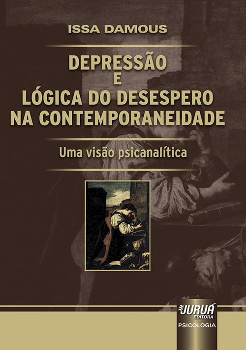 Depressão e Lógica do Desespero na Contemporaneidade