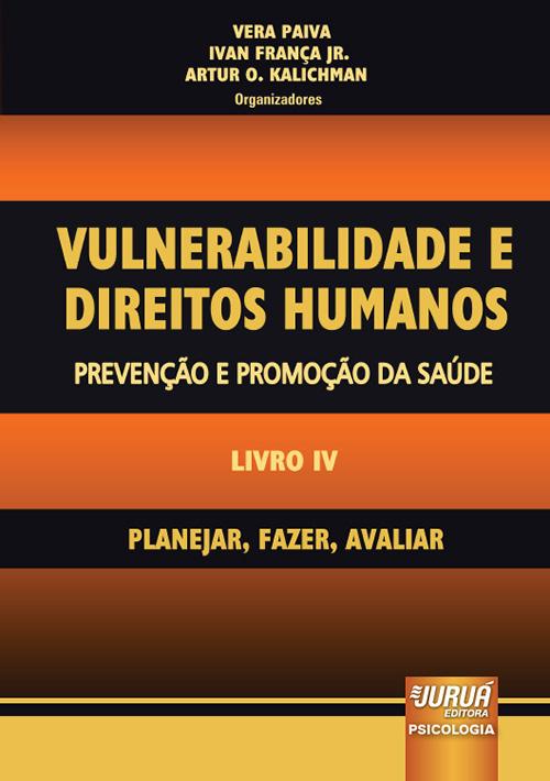 Vulnerabilidade e Direitos Humanos – Prevenção e Promoção da Saúde – Livro IV