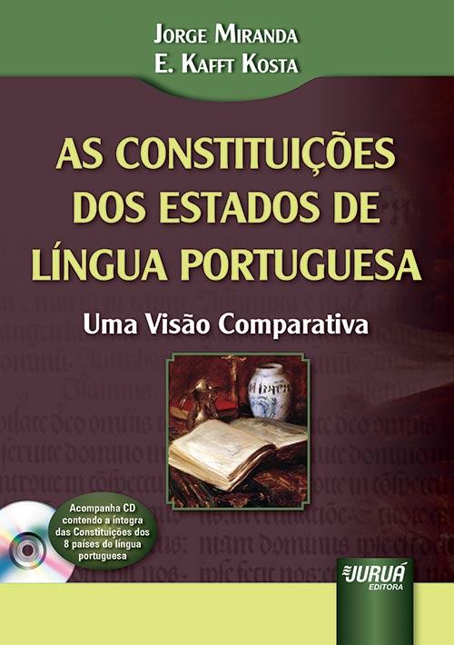 Constituições dos Estados de Língua Portuguesa, As