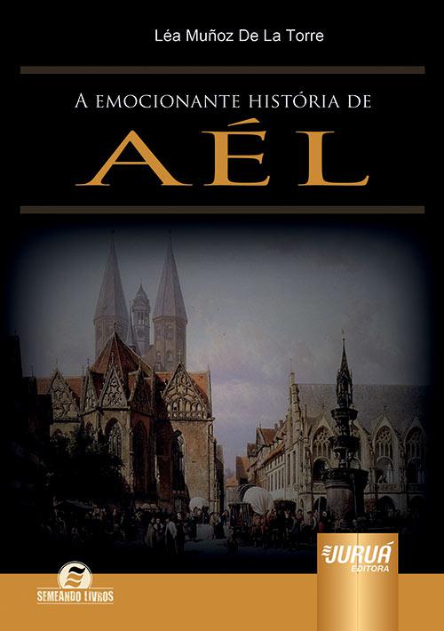 Emocionante História de Aél, A