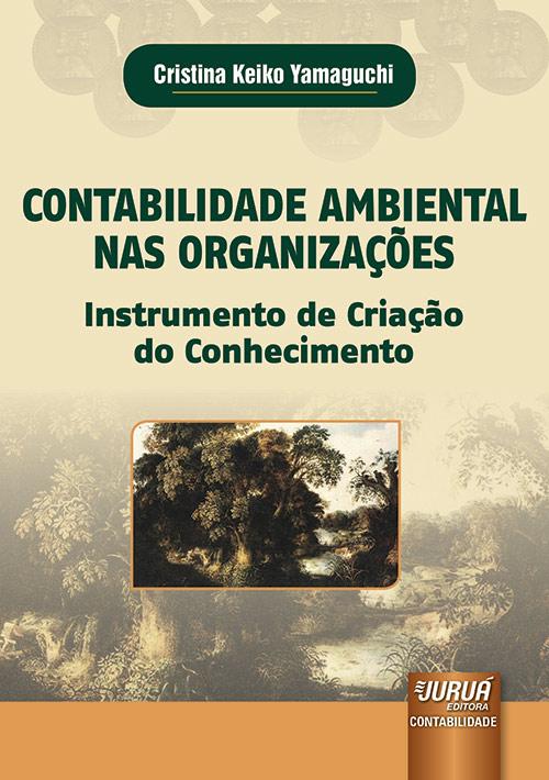 Contabilidade Ambiental nas Organizações