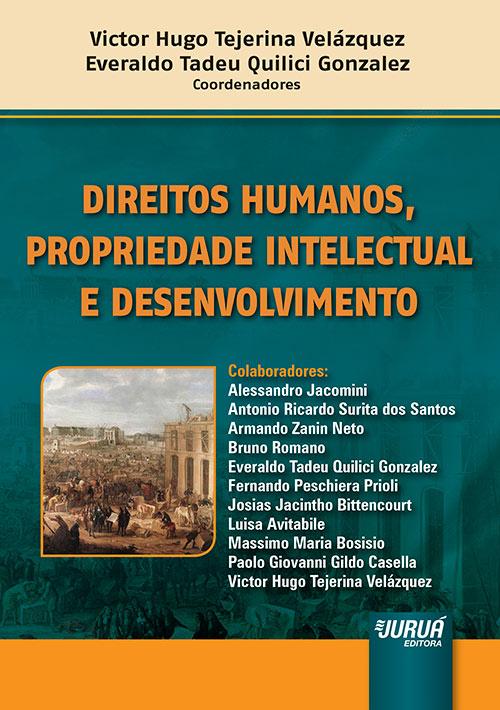 Direitos Humanos, Propriedade Intelectual e Desenvolvimento