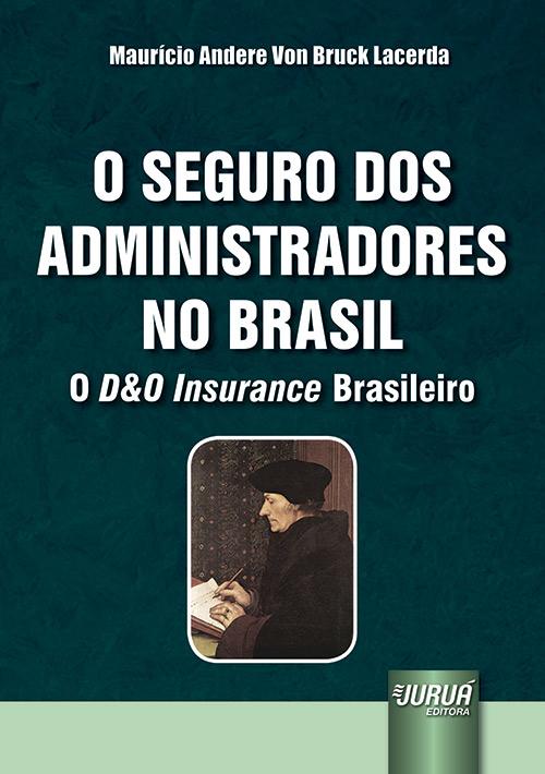 Seguro dos Administradores no Brasil, O