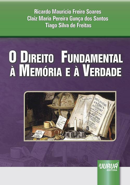 Direito Fundamental à Memória e à Verdade, O