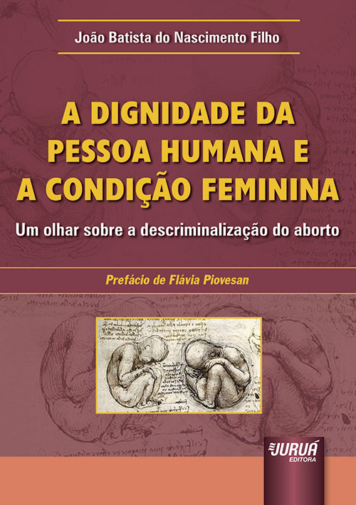 Dignidade da Pessoa Humana e a Condição Feminina, A