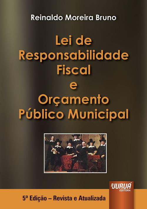 Lei de Responsabilidade Fiscal e Orçamento Público Municipal