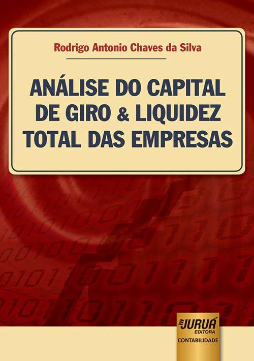 Análise do Capital de Giro & Liquidez Total das Empresas