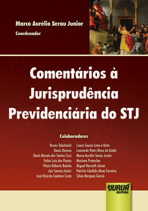 Comentários à Jurisprudência Previdenciária do STJ