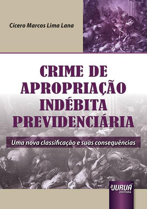 Crime de Apropriação Indébita Previdenciária