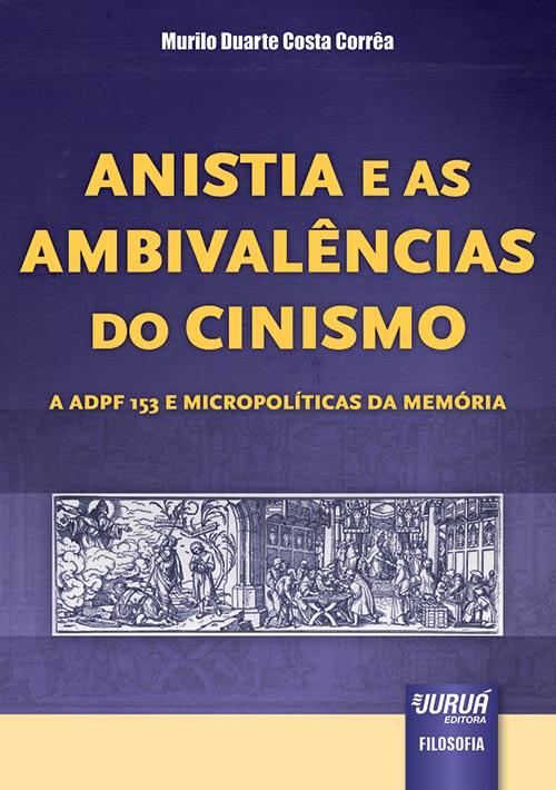 Anistia e Ambivalências do Cinismo