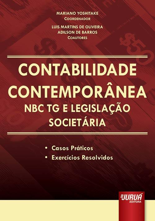 Contabilidade Contemporânea - NBC TG e Legislação Societária