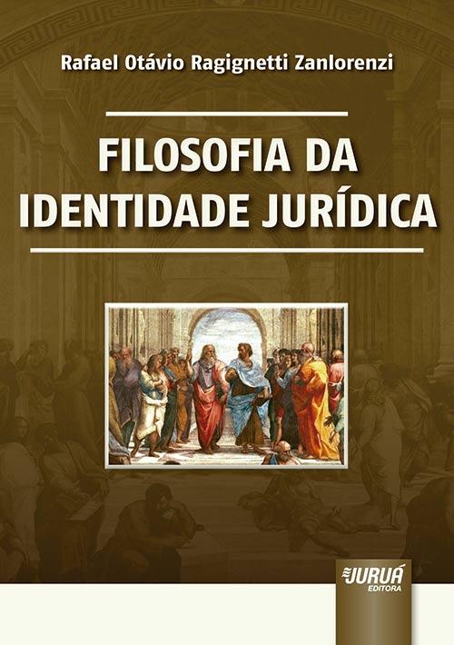 Filosofia da Identidade Jurídica