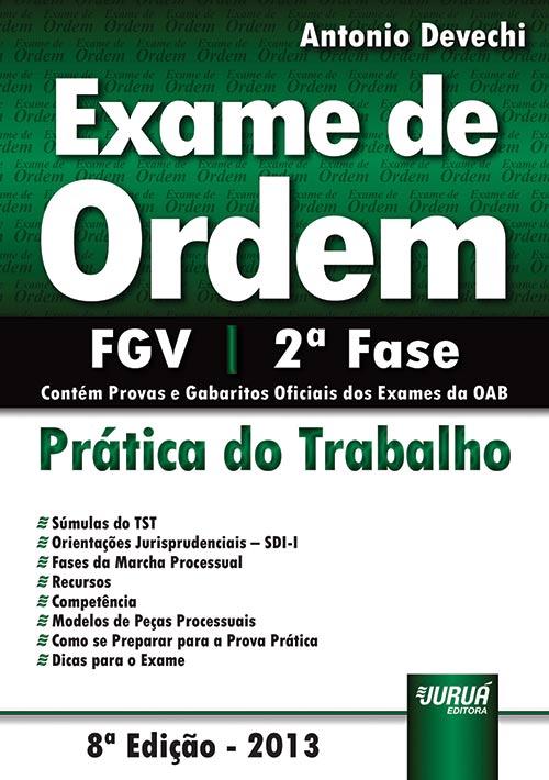 Exame de Ordem - Prática do Trabalho - FGV - 2ª Fase