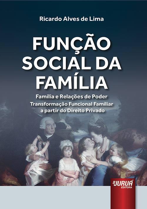 Função Social da Família, A