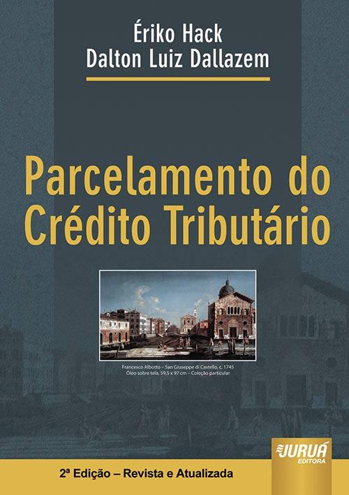 Parcelamento do Crédito Tributário