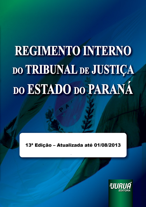 Regimento Interno do Tribunal de Justiça do Estado do Paraná