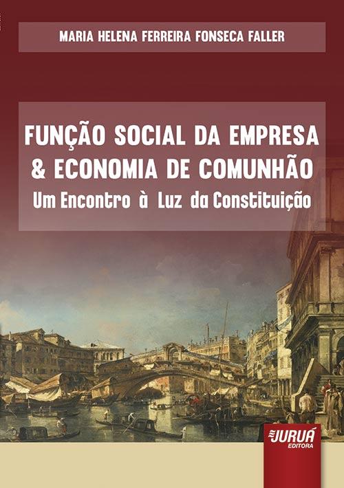 Função Social da Empresa & Economia da Comunhão