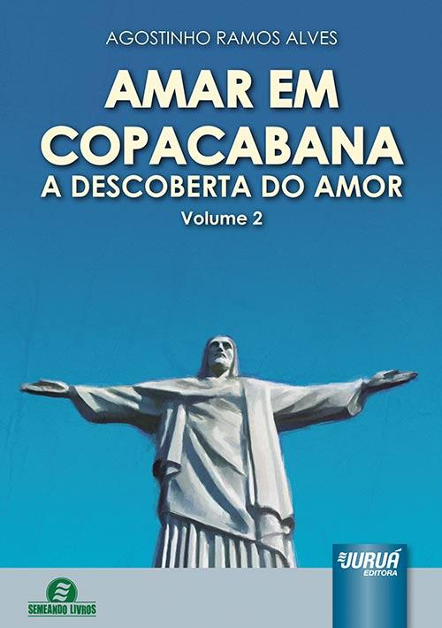Amar em Copacabana - A Descoberta do Amor - Volume 2