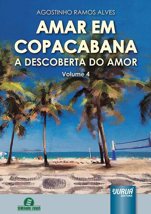 Amar em Copacabana - A Descoberta do Amor - Volume 4